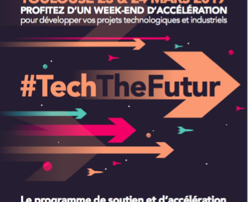 #Techthefutur : vivre une expérience d'accélération unique