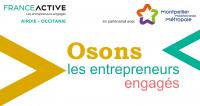 Osons les entrepreneurs engagés, Montpellier