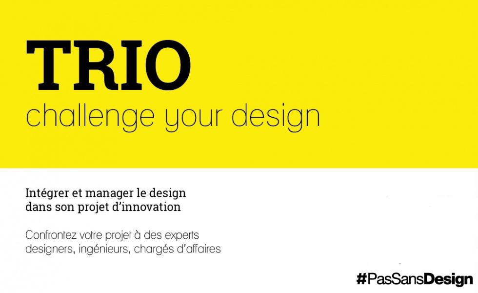 Avec #Trio, les designers peuvent être accompagnés dans leur stratégie globale en matière de design.